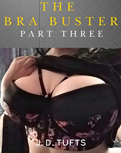 The Bra Buster (Part Three) (English Edition)