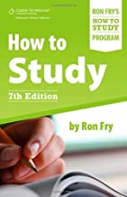 How to Study (Ron Fry's How to Study Program) 7th edition by Fry, Ron (2011) Paperback