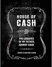 House of Cash: Unpublished Art, Photography, Poetry and Songs by the Man in Black (Hardback) - Common