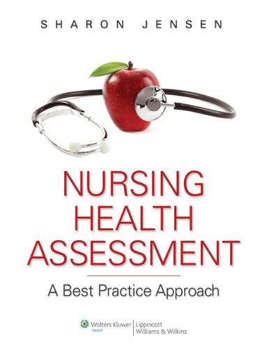 Nursing Health Assessment + PrepU 12-Month Access + Lippincott's DocuCare 6-Month Access