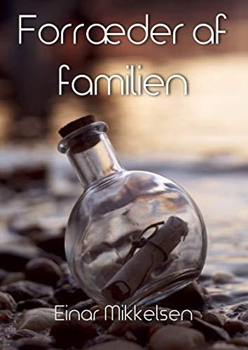 Forræder af familien (Danish Edition)