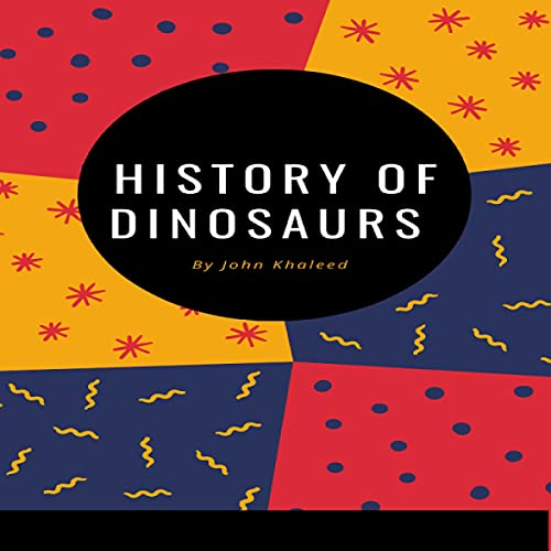 The History of Dinosaurs cover art