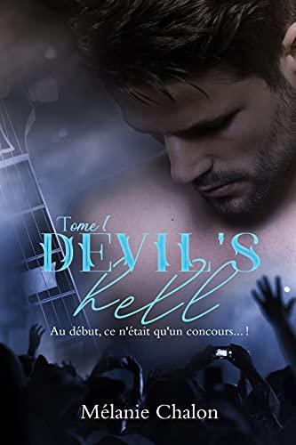 Devil's Hell, Tome 1 par [Mélanie Chalon]