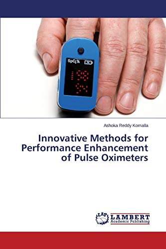 Innovative Methods for Performance Enhancement of Pulse Oximeters