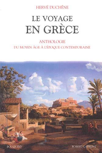 Le voyage en Grèce : Du Moyen-Age au XXème siècle