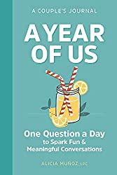 powerful One year with us: Diary for couples: One question per day for a fun and meaningful conversation