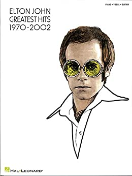 Elton John - Greatest Hits 1970-2002 Songbook by [Elton John]