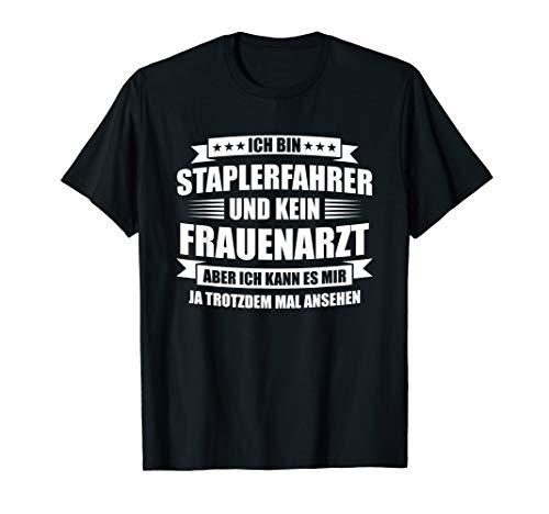 Herren Stapler Gabelstaplerfahrer Lagerist Logistik Staplerfahrer T-Shirt