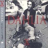 Dahlia by X (Japan)
