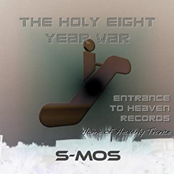 The Holy 8 Year War