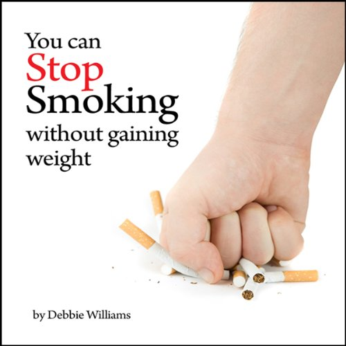 You Can Stop Smoking Without Gaining Weight audiobook cover art