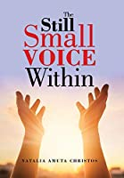 The Still Small Voice Within