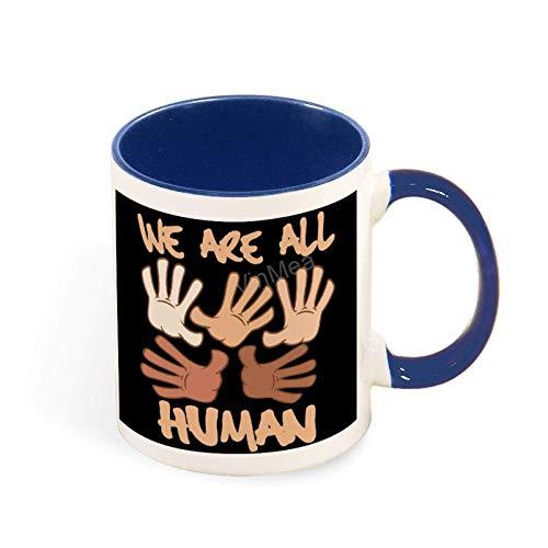 N\A Taza de café Divertida Agarra Esta Taza Divertida de melanina de Todos Somos Humanos/Taza Personalizada de 11 oz