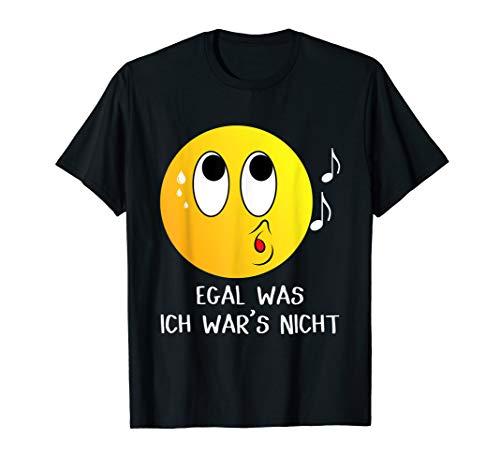 Egal Was Ich War's Nicht Witziger Lustiger Ich nicht Spruch T-Shirt
