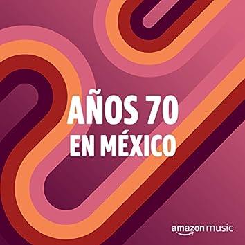 Años 70 en México