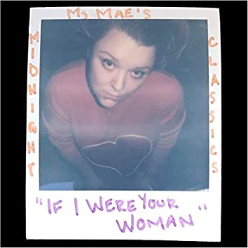 If I Were Your Woman