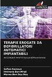 TERAPIE EROGATE DA DEFIBRILLATORI AUTOMATICI IMPIANTABILI: INCIDENZA E IMPATTO SULLA SOPRAVVIVENZA