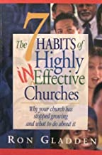 The 7 Habits of HIghly Ineffective Churches