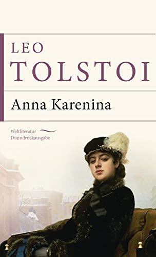 Anna Karenina (Anaconda Weltliteratur Dünndruckausgabe, Band 14)