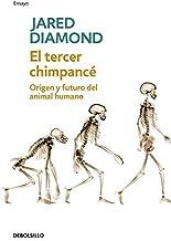 El tercer chimpance/ The Third Chimpanzee: Origen Y Futuro Del Animal Humano/ The Evolution and Future of the Human Animal...