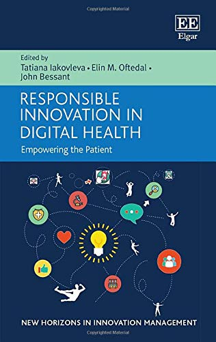 Responsible Innovation in Digital Health: Empowering the Patient (New Horizons in Innovation Managem