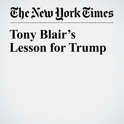 Tony Blair's Lesson for Trump copertina