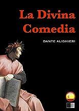 La Divina Comedia : el infierno, el purgatorio y el paraíso (Spanish Edition)