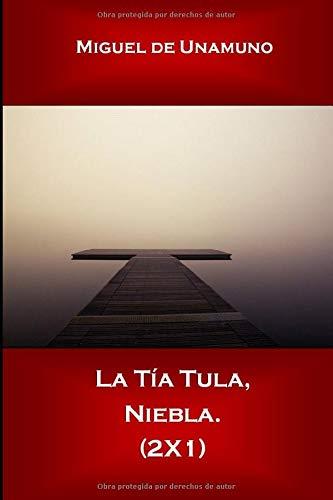 La Tía Tula, Niebla. (2X1)