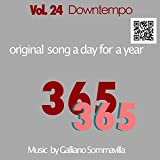 365 - Original song a day for a Year - Vol. 24 Downtempo