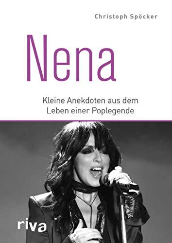 Nena: Kleine Anekdoten aus dem Leben eines Popstars