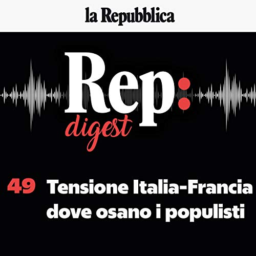 『Tensione Italia-Francia, dove osano i populisti』のカバーアート