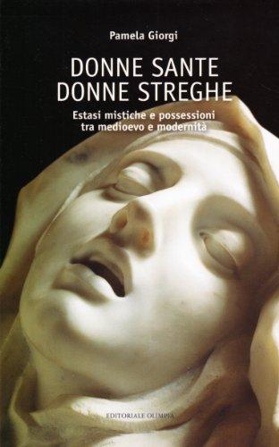 scaricare-donne-sante-donne-streghe-estasi-mistiche-e-possessioni-tra-medioevo-e-modernita-ediz-illustrata-pdf-gratuito.pdf