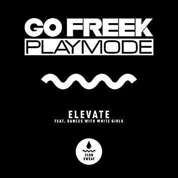 Elevate (feat. Dances With White Girls)