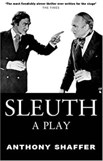 Sleuth: A Play (Playscript, 46) 2 Edition by Anthony Shaffer published by Marion Boyars Publishers Ltd (2000)