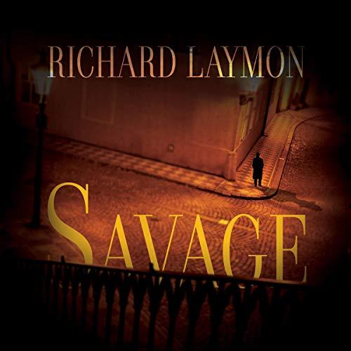 Savage Audiobook By Richard Laymon cover art