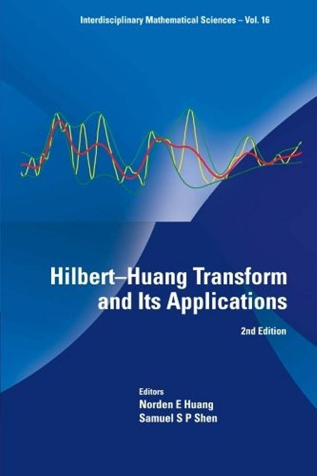渇きナラーバー注釈を付けるHilbert-Huang Transform And Its Applications (2Nd Edition)