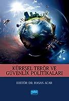 Küresel Terör ve Güvenlik Politikalari