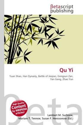 Qu Yi: Yuan Shao, Han Dynasty, Battle of Jieqiao, Gongsun Zan, Yan Gang, Zhao Yun