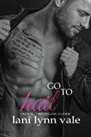 Go To Hail: Volume 2 1978424256 Book Cover