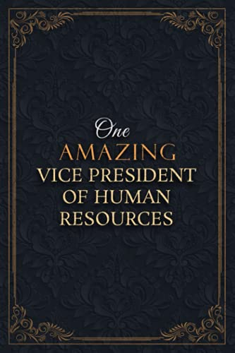 Vice President Of Human Resources Notebook Planner - One Amazing Vice President Of Human Resources Job Title Working Cover Checklist Journal: 5.24 x ... 110 Pages, Goals, A5, Lesson, Lesson, Goals