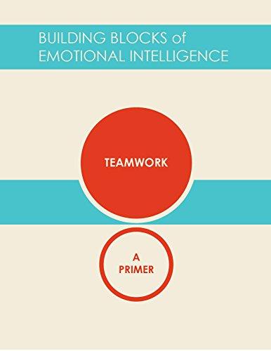 Teamwork: A Primer (Building Blocks of Emotional Intelligence Book 11) (English Edition)