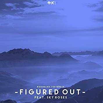 Figured Out (feat. Sky Roses)