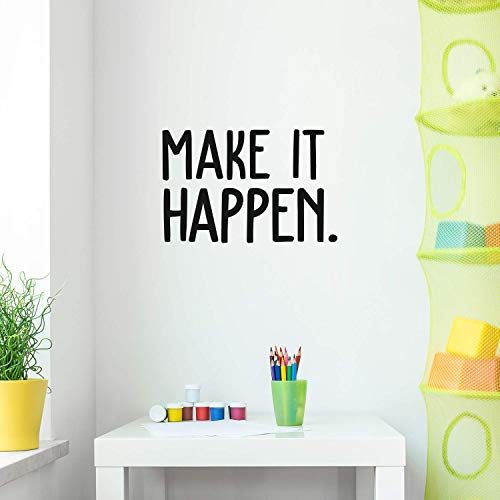 Vinyl Wall Art Decal - Make It Happen - 14' x 22' - Trendy Inspirational Positive Quote Sticker for Office Workplace Gym Yoga Fitness Center Workout Space Decor (Black)