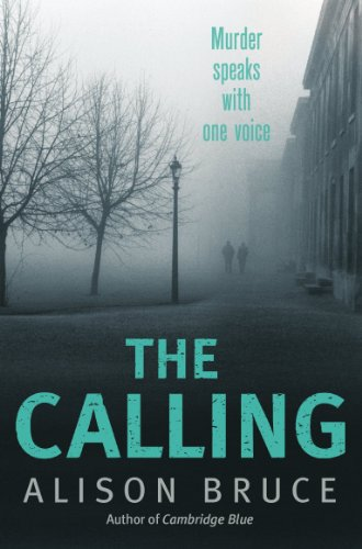 The Calling: Book 2 of the Darkness Rising Series (DC Goodhew 3) by [Alison Bruce]