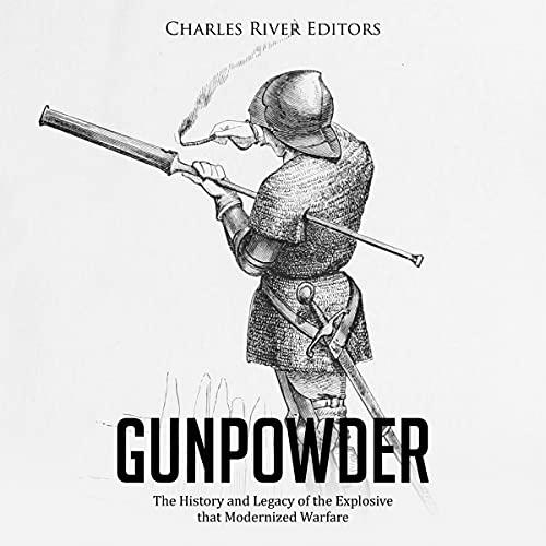 Gunpowder Audiobook By Charles River Editors cover art
