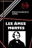 Les Âmes mortes - Édition intégrale - Format Kindle - 1,49 €