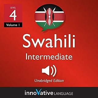 Learn Swahili - Level 4: Intermediate Swahili: Volume 1: Lessons 1-25 audiobook cover art