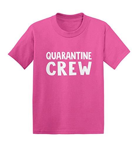 Quarantine Crew - Virus Pandemic Meme Infant/Toddler Cotton Jersey T-Shirt (Pink, 2T)