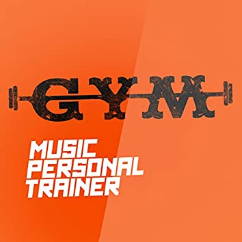 Gym Music Personal Trainer