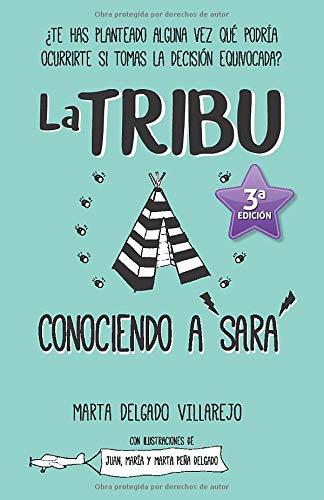 La TRIBU: Conociendo a Sara